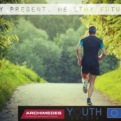 Sporty present, Healthy future!